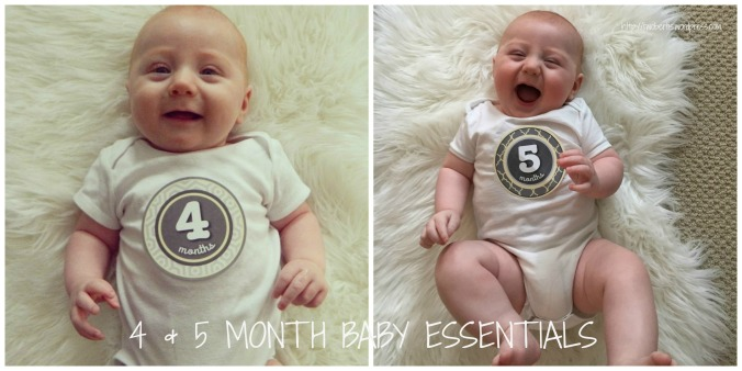 4 + 5 month baby essentials
